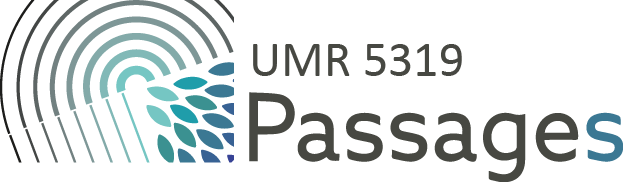 UMR CNRS 5319 Passages