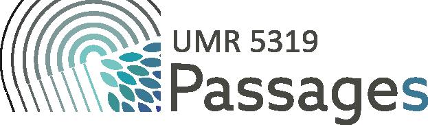 UMR CNRS 5319 Passages