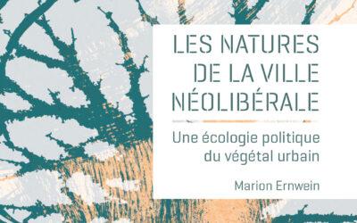 Le Point Géo! 18 mars 2020 : «Les natures de la ville néolibérale»
