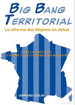 Big bang territorial. La réforme des Régions en débat