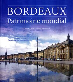 Bordeaux : patrimoine mondial