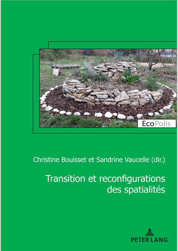 Transition et reconfiguration des spatialités