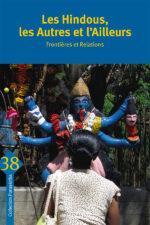 Les Hindous, les Autres et l'Ailleurs